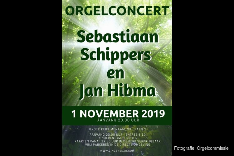 Orgelplusconcert door Sebastiaan Schippers en Jan Hibma 1 november Grote Kerk Menaam